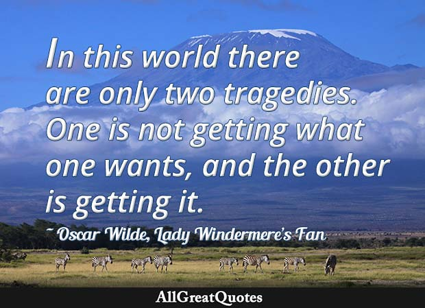 two tragedies in life oscar wilde