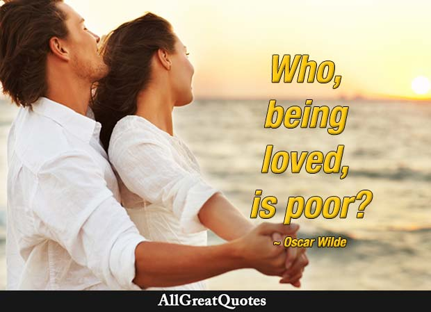who being loved is poor - wilde